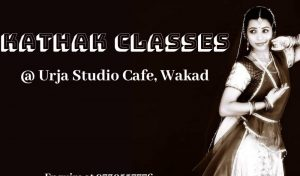 kathak class at urja studio cafe wakad - Kathak Class at Urja Studio Cafe wakad 300x176 - Kathak Class at Urja Studio Cafe wakad
