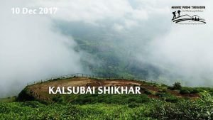 Trek to Highest peak of Maharashtra -Kalsubai Shikhar on Sunday 10 Dec 2017